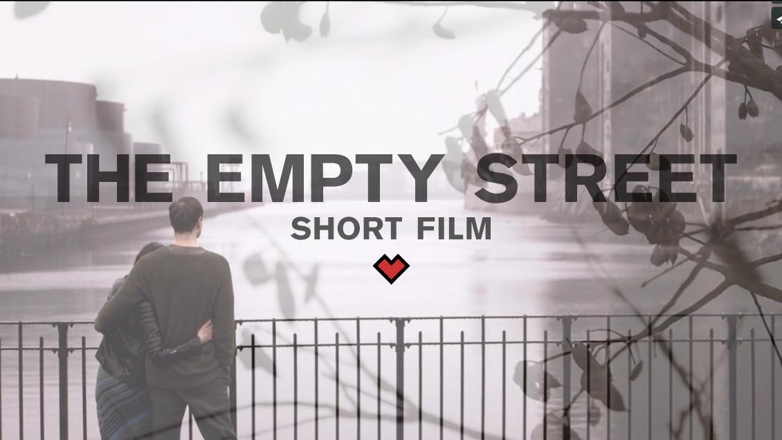 THE EMPTY STREET // SHORT FILM