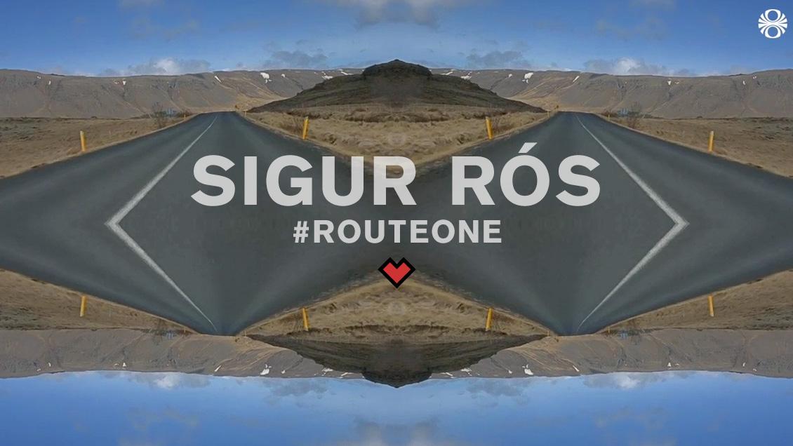 SIGUR RÓR // ROUTE ONE