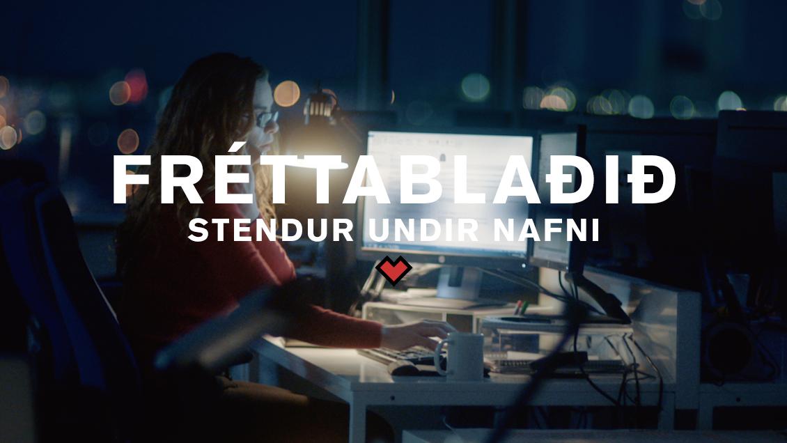 FRÉTTABLAÐIÐ // STENDUR UNDIR NAFNI