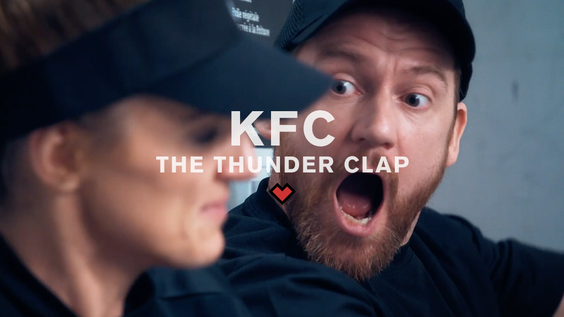 KFC // THE THUNDER CLAP