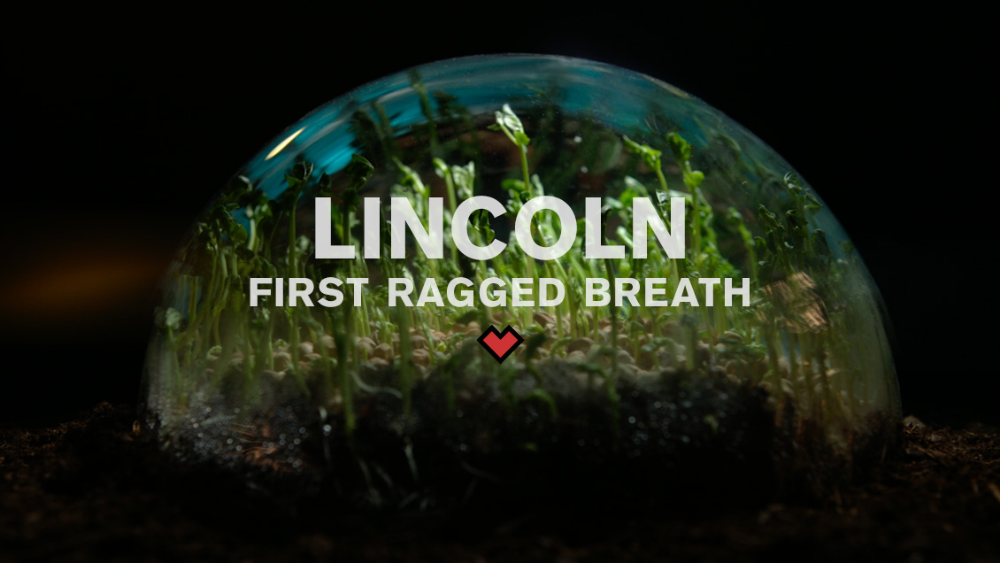 LINCOLN RISTORANTE // FIRST RAGGED BREATH